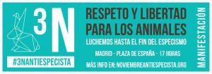 3N antiespecista manifestación antiespecista de madrid